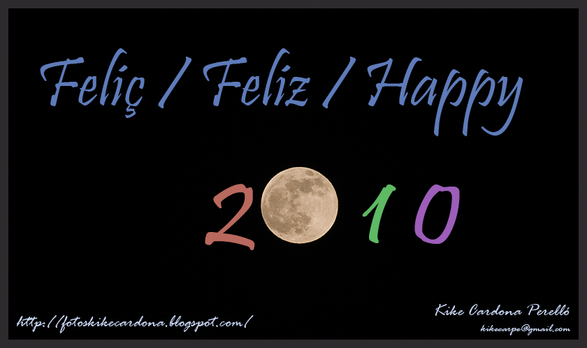 Feliç / Feliz / Happy 2010