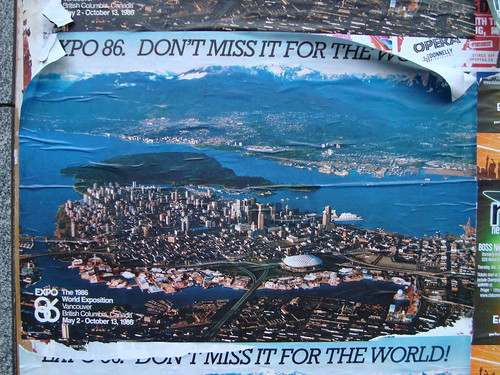Expo '86 Poster from an Art Project in Downtown Vancouver, Seen One Month Ahead of Next Big Event: Vancouver 2010 Olympics