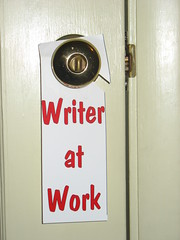 "Image of the ""Writer at Work"" sign on my office door today."