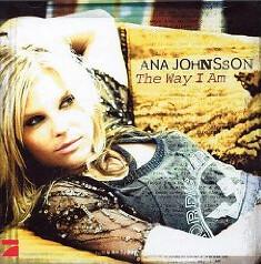 """Ana Johnsson """"The Way I Am"""""""