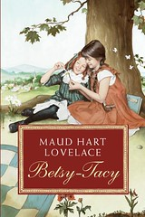 4355219342 6b6b139501 m Top 100 Childrens Novels #52: Betsy Tacy by Maud Hart Lovelace