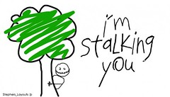 I'm Stalking You