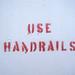 Use handrails