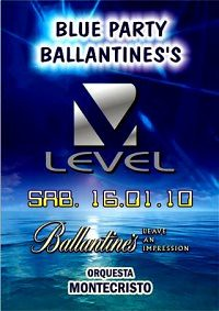 Blue Party Ballantines's - Discoteca Level