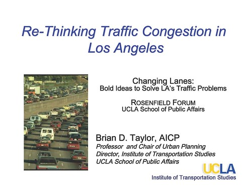 Opening slide: Re-Thinking Traffic Congestion in Los Angeles