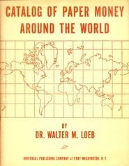 Loeb Catalog of Paper Money Around the World