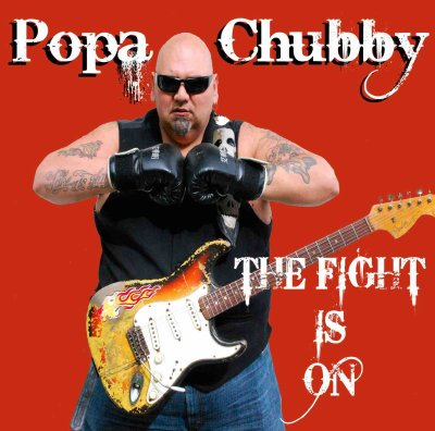 Popa Chubby – The Fight Is On (CD)