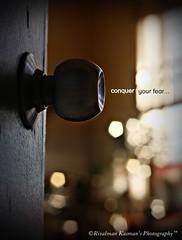 Conquer Your Fear... ( Rizalman Kasman Photography) Tags: door inspiration dark alone