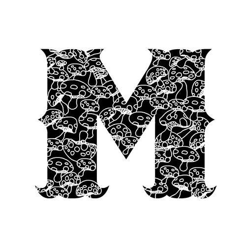 M for Mushrooms