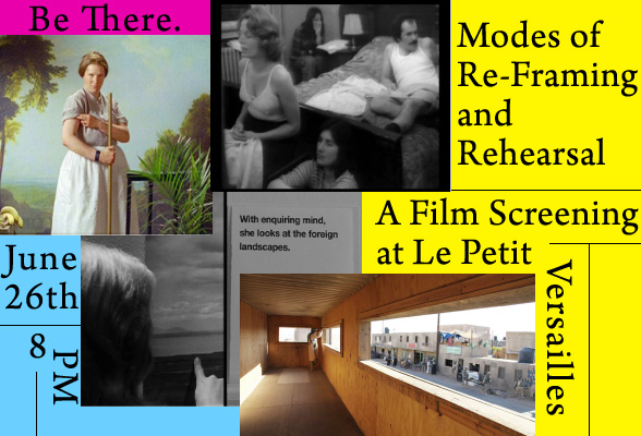 Modes of Re-Framing and Rehearsal Film Screening