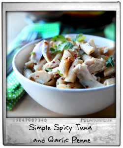 Simple Spicy Tuna and Garlic Penne
