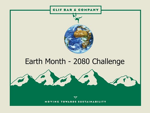 Clif Bar & Company Earth Month - 2080 Challenge