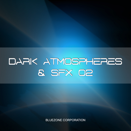 Dark Atmospheres & SFX 02