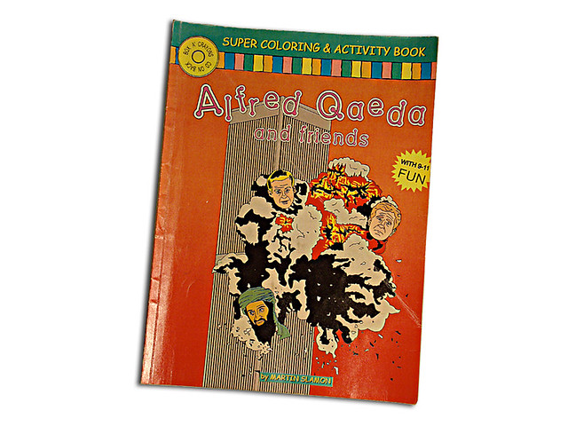 Alfred Qaeda and Friends Super Coloring & Activity Book created by Martin Slamon