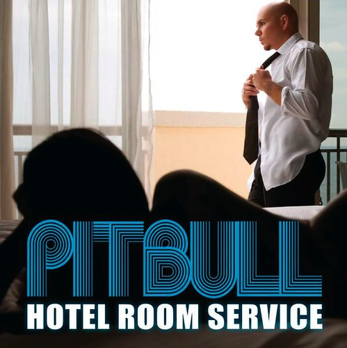 Pitbull Hotel Room Service. Hotel Room Service (Remix) (feat.