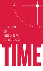 There is Never enough Time