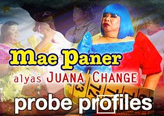 PROBE PROFILES: Mae Paner Alyas Juana Change Part 1/4