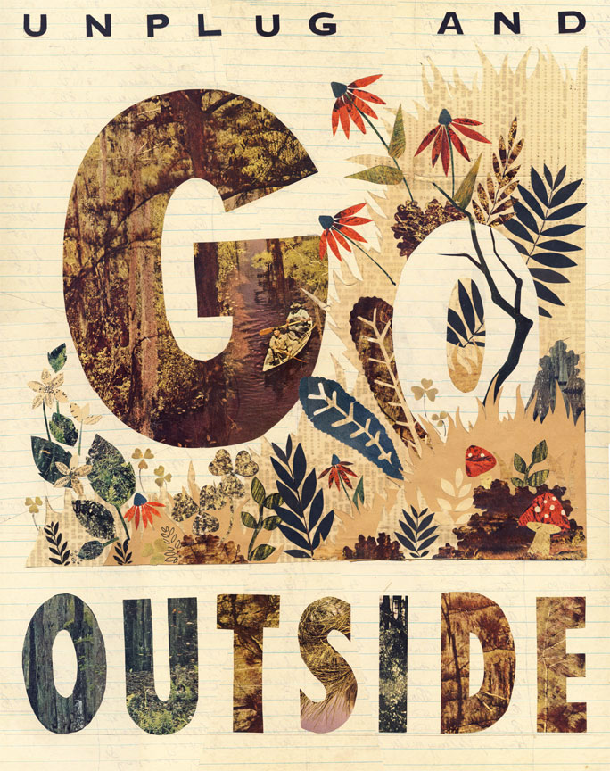 unplug and go outside