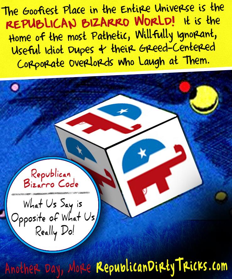 "The Bizarro World of a ""Good"" Republican"