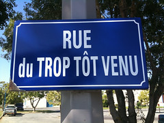 Rue du Trop Tt Venu = Street of  The Too Early Come (Onizuka Khun (http://web.stagram.com/n/o_khun/)) Tags: street early funny panel album come unusual too unexpected soon insolite insolito marrant inaspettato inattendu divertissant divertante
