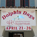 Dolphin Days Welcome Sign