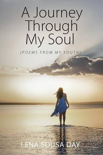 "Book cover of ""A Journey Through My Soul (Poems From My Youth)"""