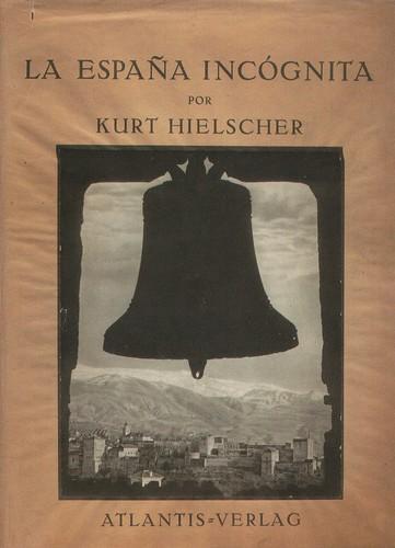 Portada de la edición española de La España Incógnita de Kurt Hielscher