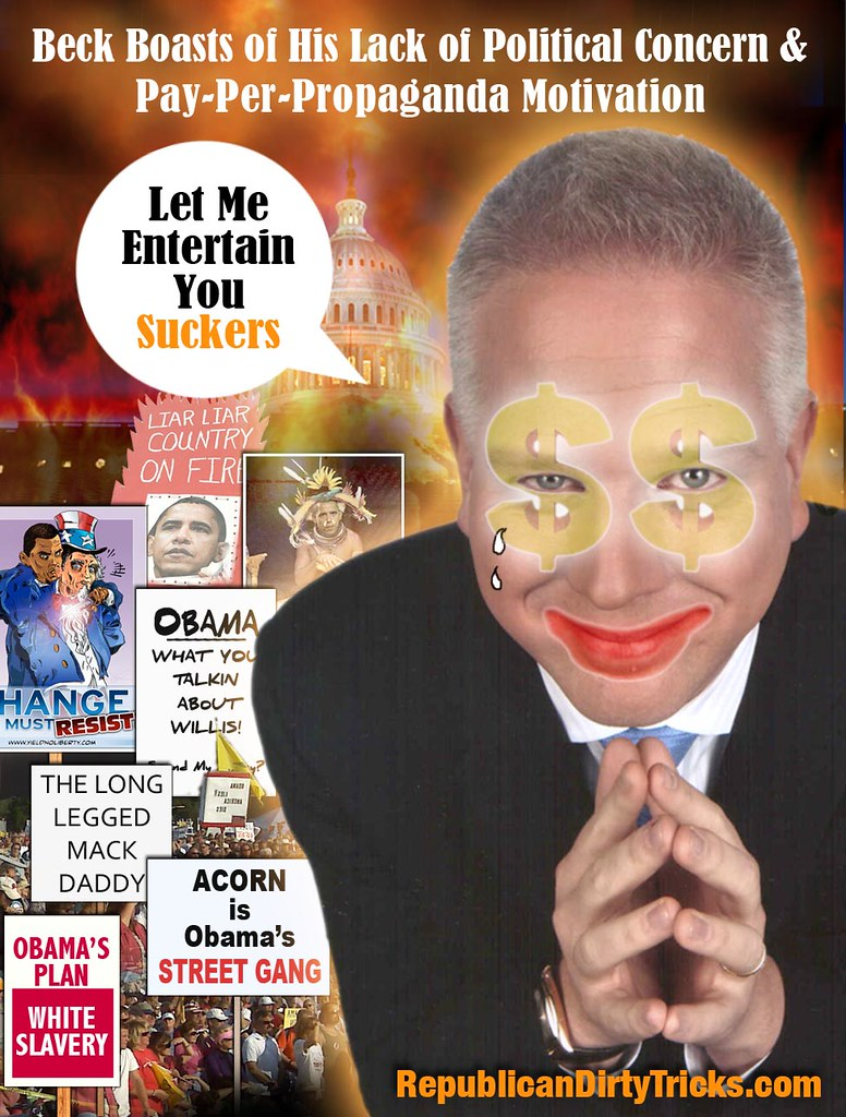 Glenn Beck Let me entertain you suckers Image