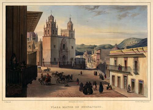 012-Plaza Mayor de Guanajuato-Voyage pittoresque et archéologique dans la partie la plus intéressante du Mexique1836-Carl Nebel