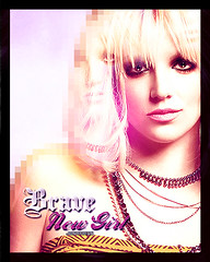 Brave New Girl-Britney Spears (Joshie.yeye) Tags: