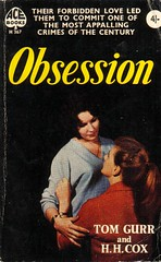 Obsession by Tom Gurr and H. H. Cox (The Woman in the Woods) Tags: newzealand book 1954 paperback truecrime paulineparker acebooks juliethulme anneperry parkerhulmemurder tomgurr hhcox