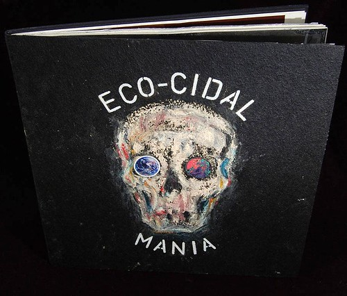 Elegy for the 21st century -- Eco-cidal mania by Jason Weller