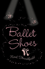 4358334678 6cc6b88aeb m Top 100 Childrens Novels #78: Ballet Shoes by Noel Streatfeild