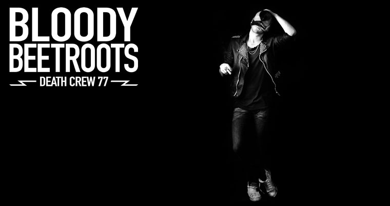 The Bloody Beetroots Death Crew 77