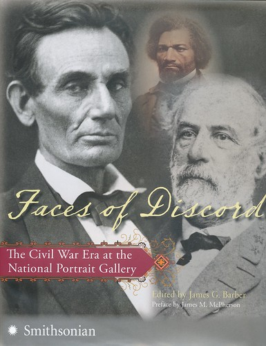 Faces of Discord The Civil War Era at the National Portrait Gallery