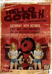 Hello Gore II: The Return - 30th October 2010