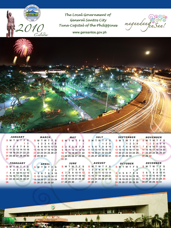 """""""THE 2010 CALENDAR OF THE CITY GOVERNMENT OF GENSAN FEATURES A PHOTO BY LEONARD PE, OF THE PLAZA HENERAL SANTOS DURING THE NIGHT OF THE LAUNCH OF PASKO SA GENSAN."""""""