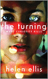 The Turning - What Curiosity Kills