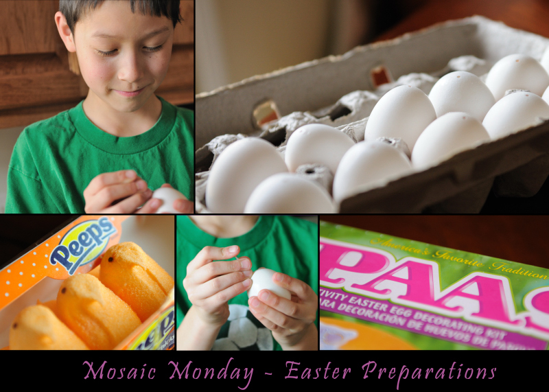 Mosaic Monday - Easter Preparations