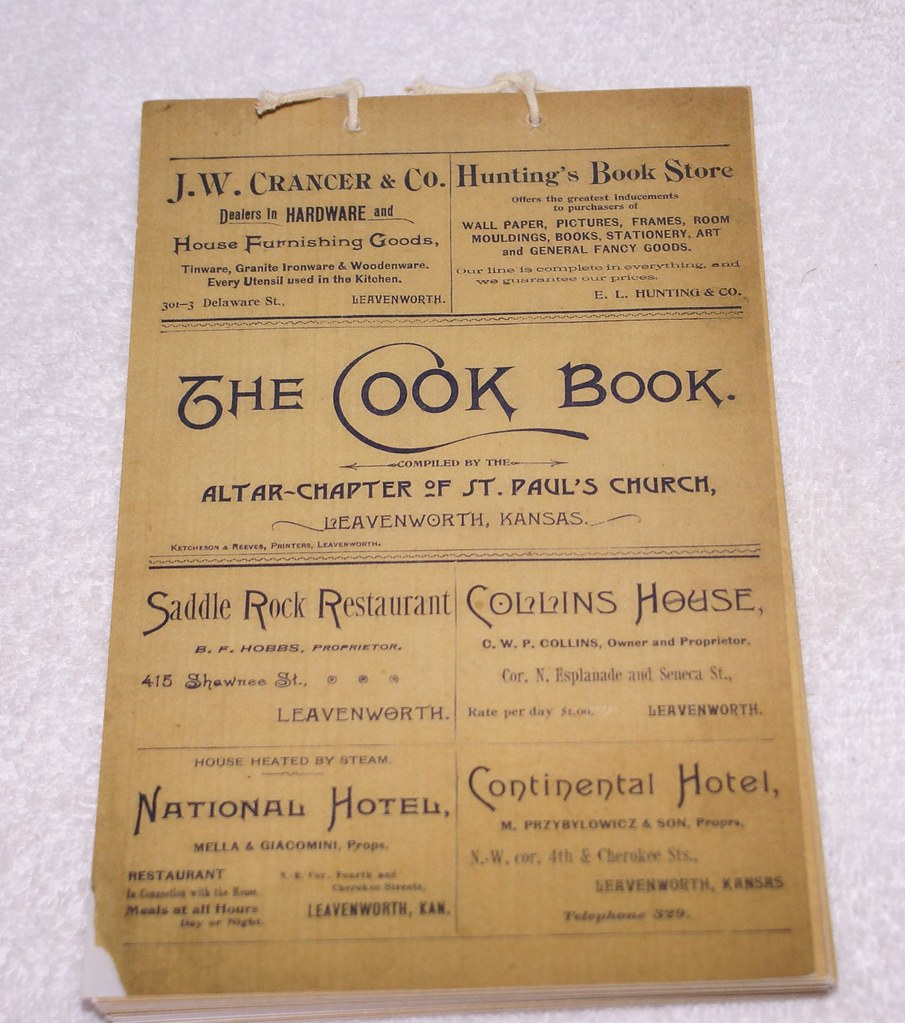 The Cook Book - Altar Chapter of St. Pauls Church - Leavenworth, Kansas - cookbook - reprint