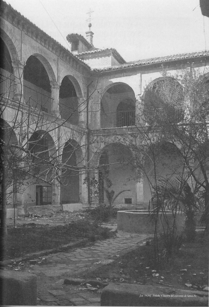 Convento de Santa Fe a inicios del siglo XX. Fotografía de Pedro Román Martínez