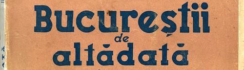 Bucurestii de altadata (1938)