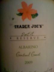 2009 Trader Joe's Albariño Petit Reserve