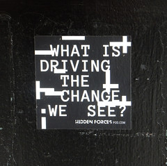 What is Driving the Change we See? (TheMachineStops) Tags: 2017 outdoor nyc manhattan newyorkcity black white sign writing text