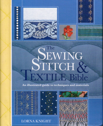 Sewing Stitch & Textile Bible