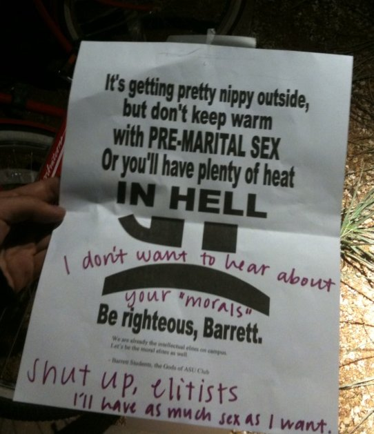 It's getting pretty nippy outside, but don't keep warm with PRE-MARITAL SEX or you'll have plenty of heat IN HELL! Be righteous, Barrett.