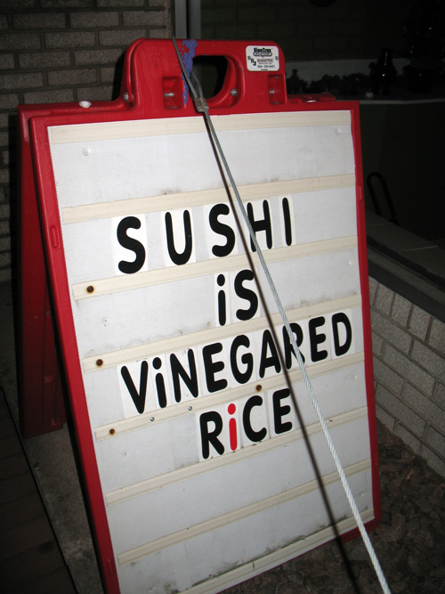 Sushi is vinegared rice