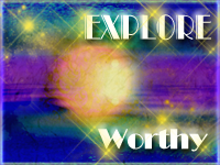 EXPLORE Worthy - Comment