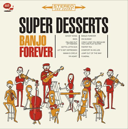 Super Desserts - Banjo Forever