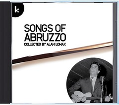 """""""Songs of Abruzzo - collected by Alan Lomax"""" CD (front)"""